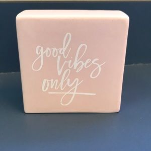 Good Vibes Only Ceramic Sign 🌸